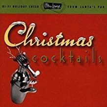Christmas Cocktails, Part One – Ultra-Lounge