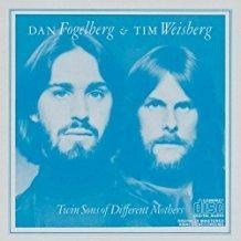 Dan Fogelberg & Tim Weisberg – Twin Sons of Different Mothers