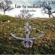 Fair To Midland – Arrows and Anchors