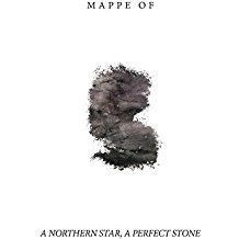Mappe Of – A Northern Star, A Perfect Stone