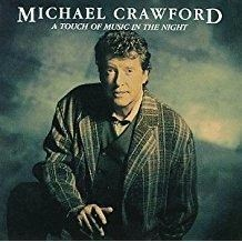Michael Crawford – A Touch of Music in the Night