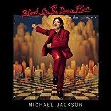 Michael Jackson – Blood On The Dance Floor – History In The Mix