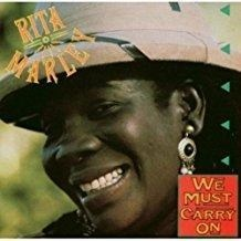 Rita Marley – We Must Carry On