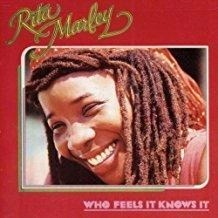 Rita Marley – Who Feels It Knows It (SS)