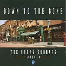 Down To The Bone – Urban Grooves 2