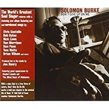 Solomon Burke – Don't Give Up On Me