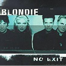 Blondie – No Exit