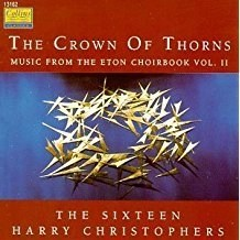 The Crown of Thorns – Music from the Eton Choirbook, Vol. 2 SS