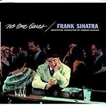 Frank Sinatra – No One Cares