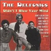 The Delfonics – Didn't I Blow Your Mind