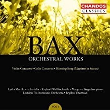 Bax – Orchestral Works Volume 1