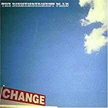Dismemberment Plan – Change