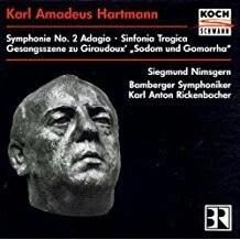 K.A. Hartmann – Adagio – Gesangsszene – Sinfonia Tragica – Siegmund Nimsgern