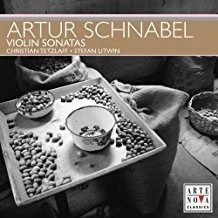 Artur Schnabel – Violin Sonatas – Christian Tetzlaff
