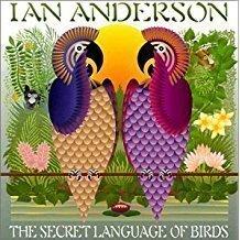 Ian Anderson – Secret Language of Birds