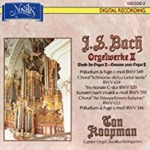 Bach Works for Organ 2 – Ton Koopman