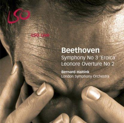 Beethoven – Symphony No. 3 – Leonard Overture No. 2 – Bernard Haitink