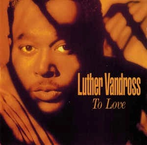 Luther Vandross – To Love