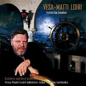 Vesa-Matti Loiri – Ystavan Laulut (Finnish)