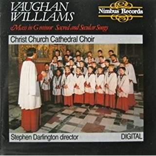 Vaughan Williams – Mass in G Minor – Sacred and Secular Songs – Stephen Darlington