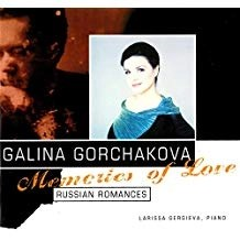 Galina Gorchakova – Memories of Love: Russian Romances