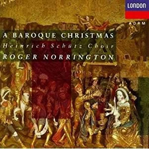 A Baroque Christmas – Roger Norrington