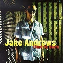Jake Andrews – Time To Burn