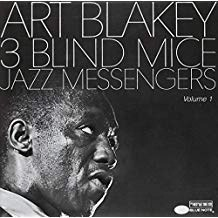 Art Blakey – Three Blind Mice, Vol. 1