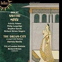 Holst – Savitri – The Dream City