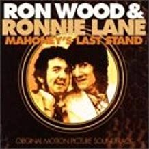 Ronnie Wood and Ronnie Lane – Mahoney's Last Stand: O.S.T.