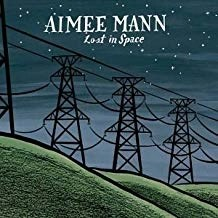 Aimee Mann – Lost In Space