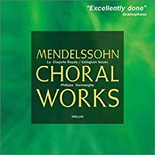 Mendelssohn – Choral Works