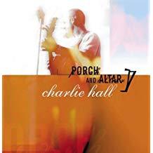 Charlie Hall – Porch and Altar