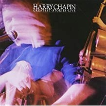 Harry Chapin – Greatest Stories Live