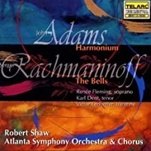 John Adams – Harmonium; Rachmaninov – The Bells – Robert Shaw