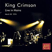 King Crimson – Live in Mainz 1974