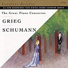 The Great Piano Concertos – Grieg; Schumann