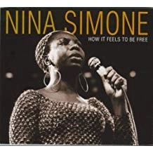Nina Simone – How It Feels to Be Free