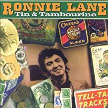 Ronnie Lane – Tin & Tambourine