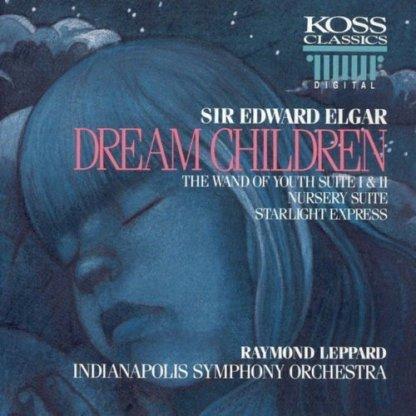 Sir Edward Elgar – Dream Children