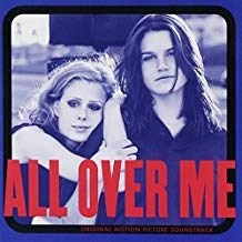 All Over Me – Original Motion Picture Soundtrack