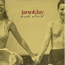 Jars Of Clay – Much Afraid