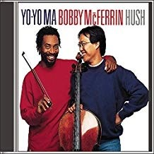 Yo-Yo Ma and Bobby McFerrin – Hush