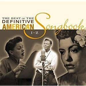 The Best of the Definitive American Songbook: I-Z