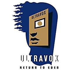 Ultravox – Return To Eden 2 CDs Remastered