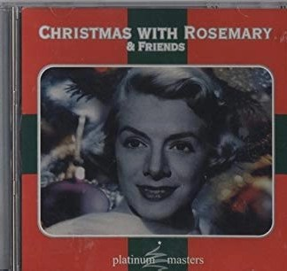 Rosemary Clooney – Christmas with Rosemary and Friends