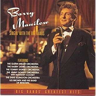 Barry Manilow – Singin' With The Big Bands