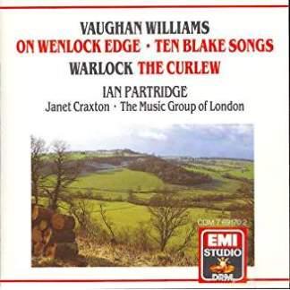 Vaughan Williams – On Wenlock Edge – Ten Blake Songs – Warlock The Curlew – Janet Craxton