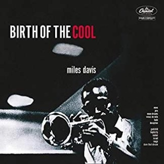 Miles Davis – The Birth Of The Cool