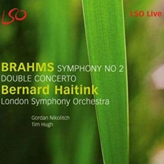 Brahms Double Concerto; Symhony No. 2 – Bernard Haitink, London Symphony Orchestra